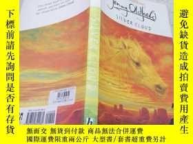 二手書博民逛書店silver罕見cloud銀色的雲彩Y212829
