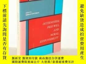 二手書博民逛書店Determinism,罕見Free Will And Moral ResponsibilityY364682