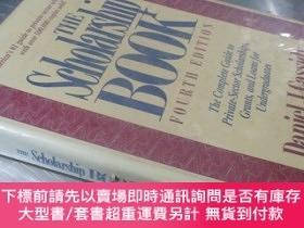 二手書博民逛書店The罕見Scholarship Book(Fourth Edition)【大16開精裝 英文原版】第四版(獎學金