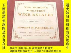 二手書博民逛書店The罕見World s Greatest Wine Estates: A Modern Perspective奇