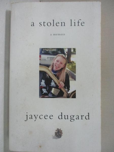 【書寶二手書T1/傳記_A85】A Stolen Life_Jaycee Dugard