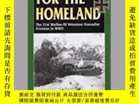 二手書博民逛書店For罕見the Homeland (damaged)-為了祖國(受損)Y414958 出版2020