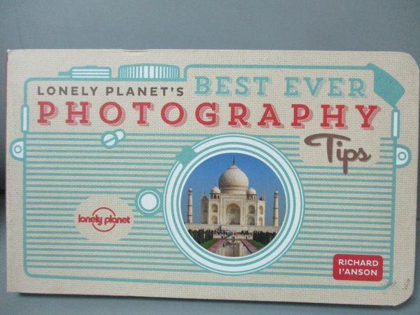 【書寶二手書T1/攝影_LEO】Lonely Planet's Best Ever Photography Tips_I'Anson, Richard