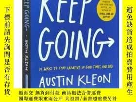 二手書博民逛書店英文原版罕見Keep Going 繼續向前:10種無論如何都保持