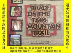二手書博民逛書店Title:罕見Trade on the Taos Mounta