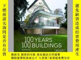 二手書博民逛書店100罕見Years, 100 BuildingsY405706 John Hill ISBN:978379