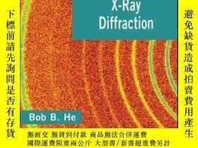 二手書博民逛書店Two-Dimensional罕見X-Ray DiffractionY410016 Bob B. He IS