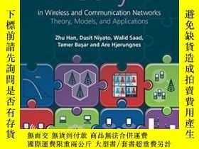 二手書博民逛書店Game罕見Theory In Wireless And Communication NetworksY255