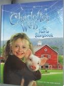 【書寶二手書T5/少年童書_PEM】Charlotte's Web the Movie Storybook_Egan,