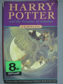 【書寶二手書T8/原文小說_HQS】Harry Potter and the Prisoner of Azkaban_J
