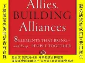 二手書博民逛書店Finding罕見Allies, Building Alliances: 8 Elements that Brin