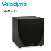 【竹北音響勝豐群】威力登 Velodyne  EQ-MAX 10 超低音喇叭 Wi-Q , Optimum