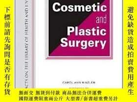 二手書博民逛書店The罕見Encyclopedia of Cosmetic and Plastic Surgery-美容整形百科全