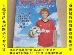 二手書博民逛書店Football罕見- Play It Forward: A 1