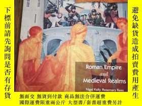 二手書博民逛書店Roman罕見Empire and Medieval Realm