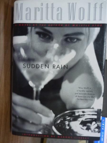 【書寶二手書T4/原文書_PGB】Sudden Rain_Maritta Wolff