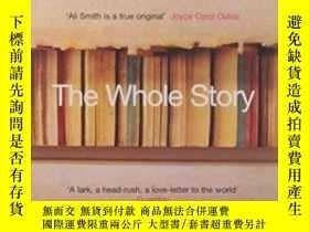 二手書博民逛書店The罕見Whole Story And Other Stories-整個故事和其他故事Y436638 Ali