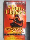【書寶二手書T8/原文小說_MKC】Splinter Cell-Fallout_Tom Clancy s