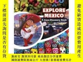 二手書博民逛書店Explore罕見Mexico: A Coco Discover