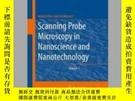 二手書博民逛書店Scanning罕見Probe Microscopy in Nanoscience and Nanotechnol