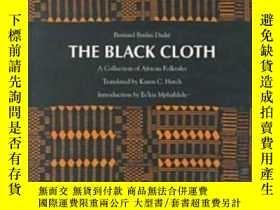 二手書博民逛書店The罕見Black Cloth-黑布Y436638 Bernard Binlin Dadie Univers