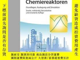 二手書博民逛書店Chemiereaktoren:罕見Grundlagen, Auslegung Simulation, 2. Au