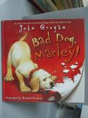 【書寶二手書T4/少年童書_ZAM】Bad Dog, Marley!_Grogan, John/ Cowdrey, Ri