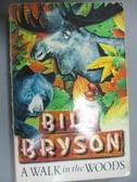 【書寶二手書T1/原文小說_JBL】A Walk In The Woods_Bill Bryson