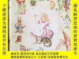 二手書博民逛書店英文原版罕見Alice s Adventures in Wonderland and Through the Lo