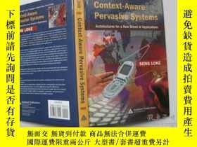 二手書博民逛書店CONTEXT罕見AWARE PERVASIVE SYSTEMS