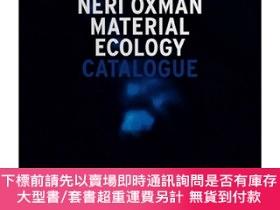 二手書博民逛書店Neri罕見Oxman: Material Ecology 內裏·奧克斯曼Y363539 Paola Anto