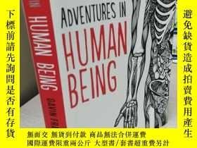 二手書博民逛書店Adventures罕見in Human Being 【精裝原版
