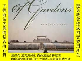 二手書博民逛書店Of罕見Gardens: Selected EssaysY945