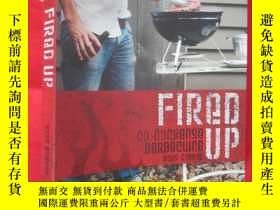 二手書博民逛書店Fired罕見Up: No Nonsense Barbecuin