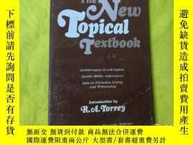 二手書博民逛書店the罕見New Topical Text Book 32開本Y9636 R. A. TORREY WORLD
