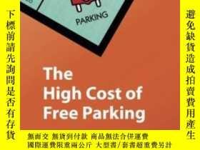 二手書博民逛書店The罕見High Cost Of Free Parking, Updated EditionY364682