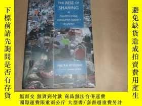 二手書博民逛書店the罕見rise of sharing( fourth-stage consumer society in ja