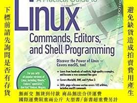 二手書博民逛書店A罕見Practical Guide To Linux Commands, Editors, And Shell