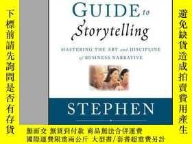 二手書博民逛書店The罕見Leader s Guide to Storytelling: Mastering the Art an