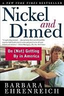 二手書博民逛書店 《Nickel and Dimed: On (Not) Getting By in America》 R2Y ISBN:0805063897│Macmillan
