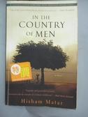 【書寶二手書T8/原文小說_HDB】In the Country of Men_Matar, Hisham