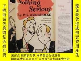 二手書博民逛書店Nothing罕見Serious(P.G.伍德豪斯《無傷大雅》Y