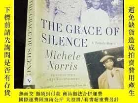 二手書博民逛書店The罕見Grace Of Silence: A Family