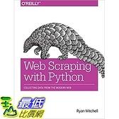 [美國直購] 2015美國暢銷書 Web Scraping with Python: Collecting Data from the Modern Web
