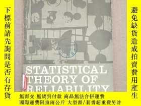 二手書博民逛書店statistical罕見theory of reliability(P237)Y173412