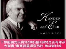 二手書博民逛書店Kander罕見and Ebb-坎德爾與退潮Y414958 James Leve Yale Universit