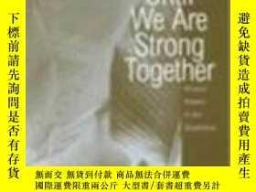 二手書博民逛書店【罕見】1997年Until We Are Strong Tog