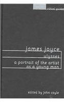 二手書 James Joyce: Ulysses : A Portrait of the Artist As a Young Man (Columbia Critical Guides (Cloth R2Y 023111530X