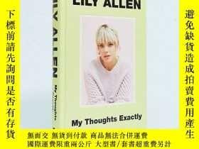 二手書博民逛書店英文原版罕見Lily Allen自傳 精裝 英國女歌手 莉莉·艾倫 泰晤士報暢銷書 My Thoughts