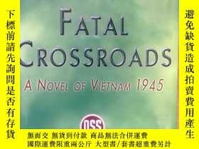 二手書博民逛書店FATAL罕見CROSSROADS: A Novel of Vi
